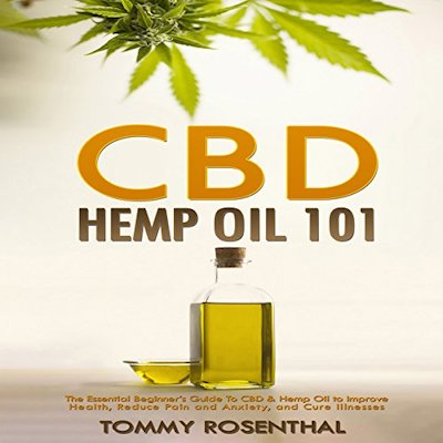 CBD Hemp Oil 101